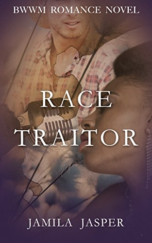 Search : Race Traitor: BWWM Romance Novel for Adults
