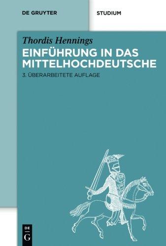 Einführung in das Mittelhochdeutsche (De Gruyter Studium) Taschenbuch – 30. Januar 2012 Thordis Hennings 3110259583 Literaturwissenschaft Spracherwerb