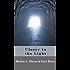 Closer to the Light