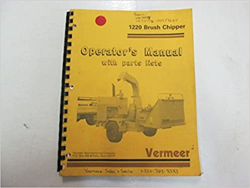 Vermeer 1220 Brush Chipper Operators Manual w/ Parts list