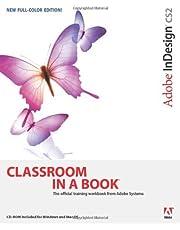 Adobe InDesign CS2 Classroom in a Book by Adobe Creative Team (2005-07-18)