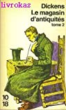 Le Magasin d'Antiquités par Charles Dickens