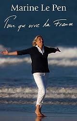 Pour que vive la France