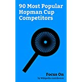 fan products of Focus On: 90 Most Popular Hopman Cup Competitors: Roger Federer, Novak Djokovic, Andy Murray, Alexander Zverev Jr., Eugenie Bouchard, CoCo Vandeweghe, ... Mirza, Steffi Graf, Mirka Federer, etc.