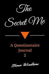 The Secret Me: A Questionnaire Journal 2
