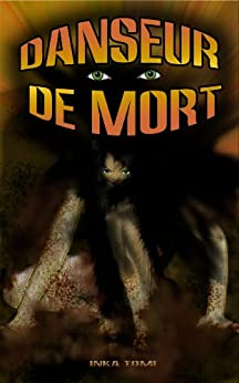 Danseur de Mort (French Edition) by [Tomi, Inka]