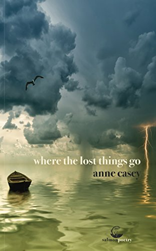 Where the Lost Things Go by Salmon Poetry