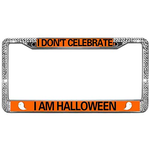 Kingchoo Metal Shiny License Plate Frame for US Canada Cars I Don't Celebrate I AM Halloween License Plate Frame Tag White Rhinestone Crystal Vehicle License Plate Frame