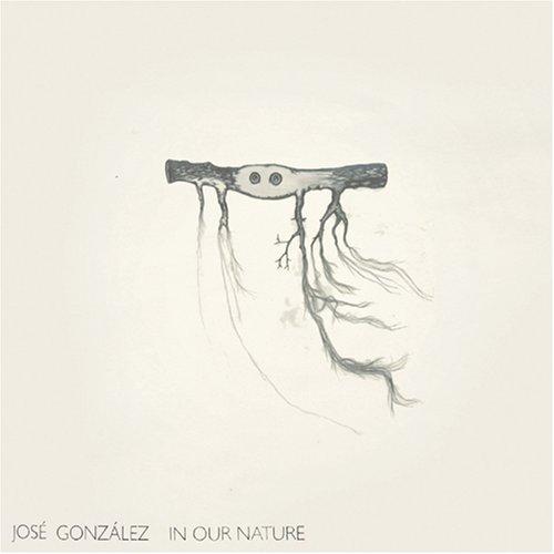 """Résultat de recherche d'images pour """"José González - In Our Nature"""""""