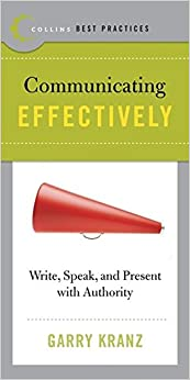 Book Best Practices: Communicating Effectively: Write, Speak, and Present with Authority
