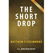 The Short Drop: by Matthew FitzSimmons | Summary & Analysis