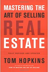 Mastering the Art of Selling Real Estate: Fully Revised and Updated Hardcover