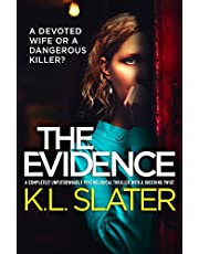The Evidence: A completely unputdownable psychological thriller with a shocking twist