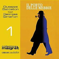 Il porto delle nebbie (Maigret 1)