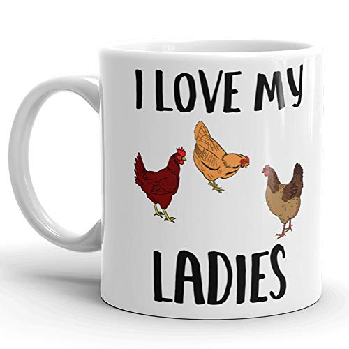 (I Love My Ladies Rooster Coffee Mug, Crazy Chicken Lady, Funny Chicken Coffee for Chicken Lovers, Backyard Chicken Farmers Gifts, Morning Person, Chicken Cup, Rustic 11 oz)