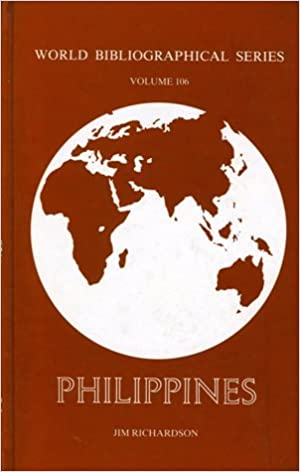 Philippines (World Bibliographical Series) by Jim Richardson