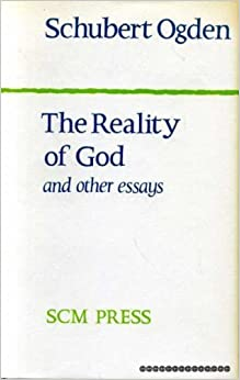 The reality of God, and other essays