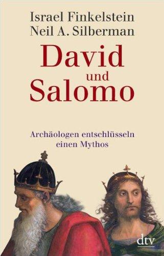 david-und-salomo-archologen-entschlsseln-einen-mythos