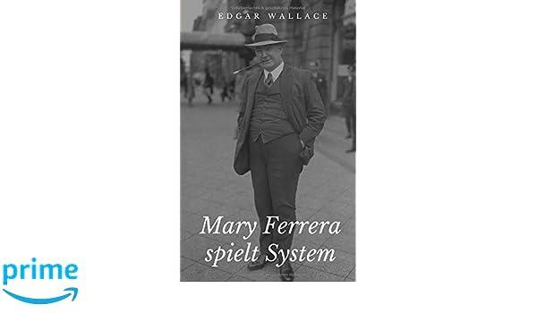 Mary Ferrera spielt System (German Edition)