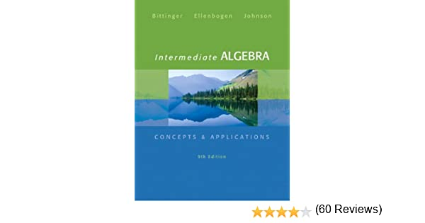 Intermediate algebra concepts applications 9th edition intermediate algebra concepts applications 9th edition bittinger concepts applications marvin l bittinger david j ellenbogen fandeluxe Images