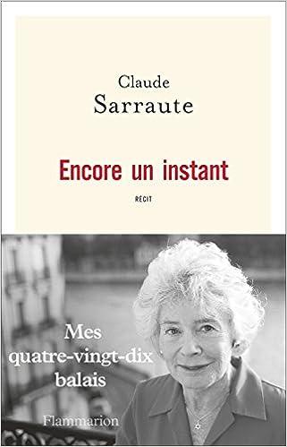 Encore un instant de Claude Sarraute 2017