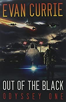 Out of the Black (Odyssey One Book 4) by [Currie, Evan]