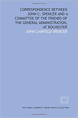 Correspondence between John C  Spencer and a committee of the