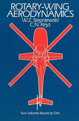 Rotary Wing Aerodynamics  Dover Books On Aeronautical Engineering
