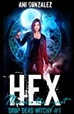 #2: Hex Marks the Spot (Drop Dead Witchy Book 1)