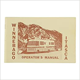 1988 Winnebago/Itasca Motorhome Owner's/Operator's Manual: Winnebago