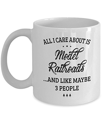 Model Railroad Mug - I Care And Like Maybe 3 People - Funny Novelty Ceramic Coffee & Tea Cup Cool Gifts for Men or Women with Gift Box