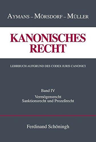 Kanonisches Recht. Lehrbuch aufgrund des Codex Iuris Canonici.