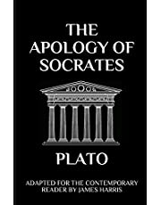The Apology of Socrates: Adapted for the Contemporary Reader: 6