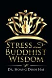 Stress and Buddhist Wisdom