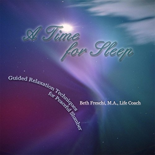 A Time for Sleep: Guided Relaxation Techniques for Peaceful Slumber