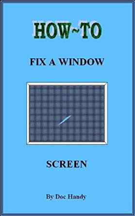 How to fix a window screen doc handy 39 s home repair for Home window screen repair