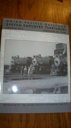 Union Pacific Railroad System Employee Timetable Volume One, February 29, 1948