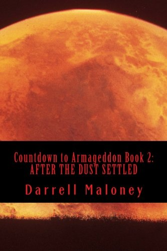 Download Countdown to Armageddon Book 2:  AFTER THE DUST SETTLED PDF
