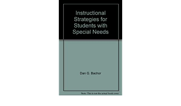 Instructional Strategies For Students With Special Needs Dan G