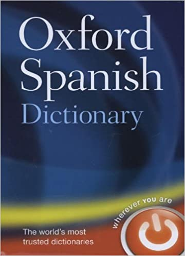 Oxford Spanish Dictionary 3rd Edition 1