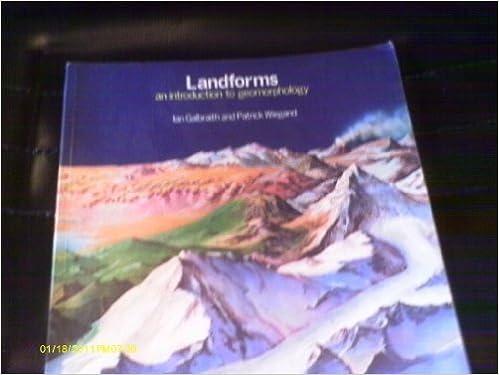 Landforms: Introduction to Geomorphology