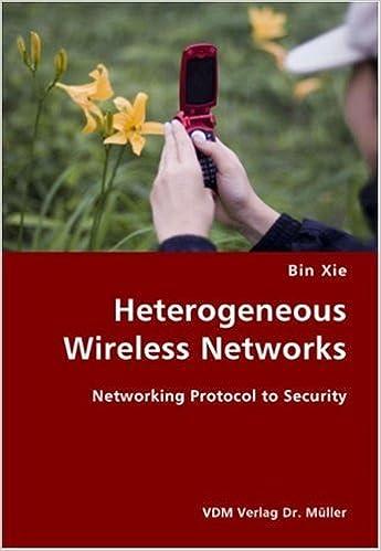 Gratis lydbøger torrent download Heterogeneous Wireless Networks- Networking Protocol to Security by Bin Xie PDF ePub iBook