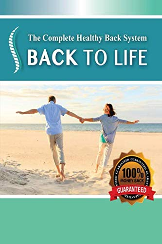 Back To Life: Healing Back Pain Naturally
