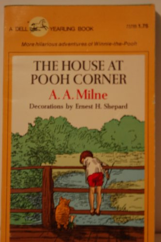 The House at Pooh Corner (A Yearling Book)