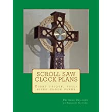 Scroll saw Clock Plans: Eight complete, full sized scrollsaw clock plans for any skill level
