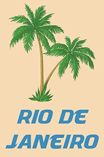 Rio de Janeiro: Beach Lover's Journal with Beach Themed Stationary and Quotes (6 x 9) (Planning A Trip To Rio De Janeiro)