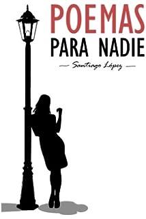 Poemas Para Nadie (Spanish Edition)