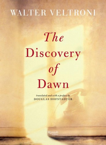 The Discovery of Dawn, Veltroni, Walter & Hofstadter, Douglas