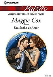 Um sonho de amor (Harlequin Jessica Especial Livro 480)