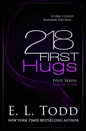 218 Primeros abrazos (Trilogía primeros 2) – E. L. Todd